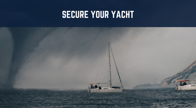 Secure Your Yacht for a Storm