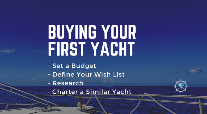 Buying Your First Yacht