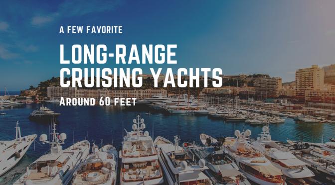 Long-Range Cruising Yachts