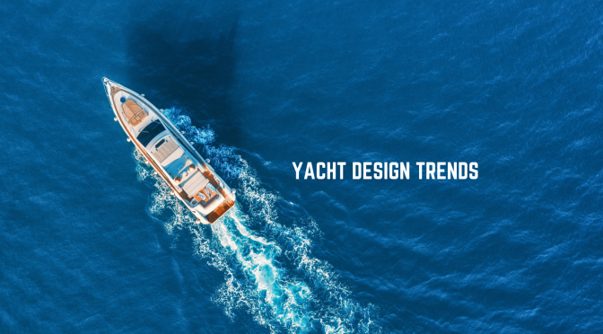 Yacht Trends
