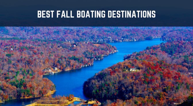 Best Fall Boating Destinations